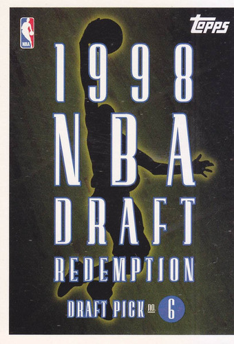 1998-99 topps draft redemption pick 6