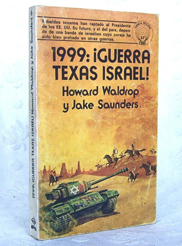1999: ¡guerra texas israel! howard waldrop y jake saunders