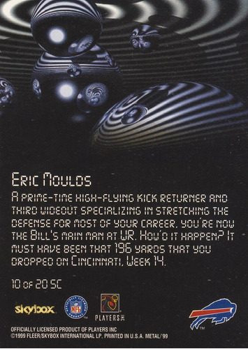 1999 metal universe starchild eric moulds wr bills
