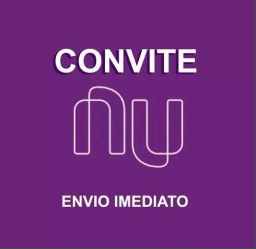 2 convites (indicação) nubank