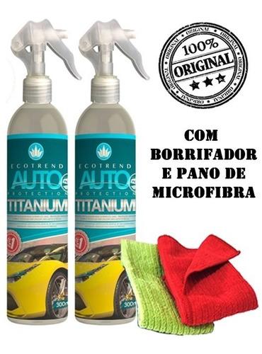 2 ecotrend auto protection titanium 300ml +borrifador brinde