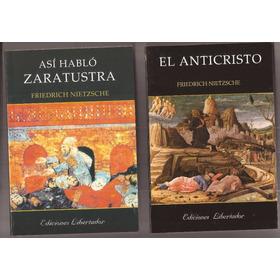 2 Libros De Nietzsche Así Hablo Zaratustra Y El Anticristo