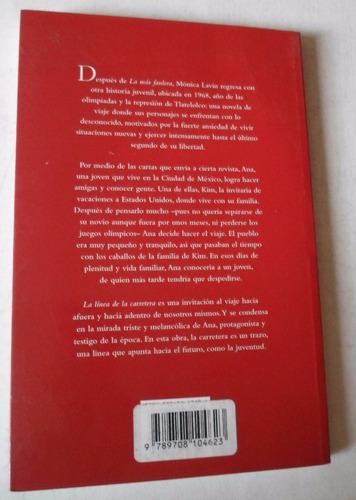 2 libros mónica lavín- uno no sabe- la línea de la carretera