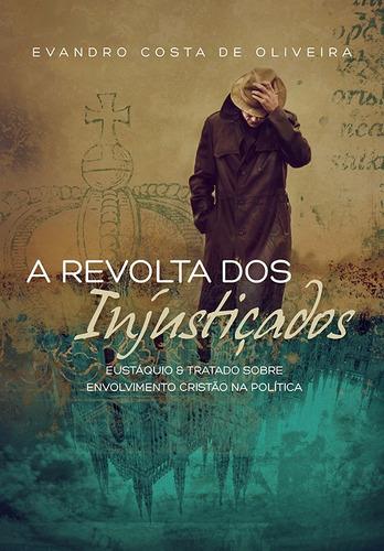 2 livros - a revolta dos injustiçados - dose dupla!