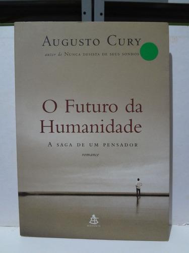 2 livros augusto futuro da humanidade saga de marco polo e