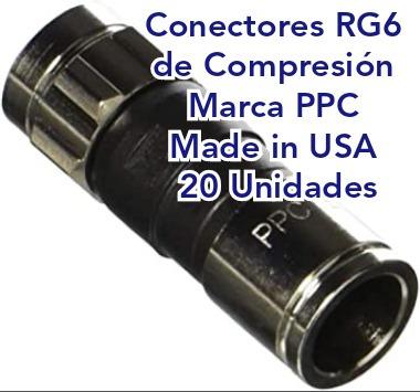 20 conectores rg6 de compresion, marca ppc, made in usa.