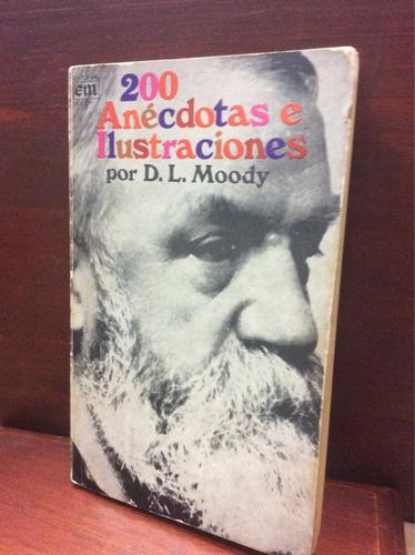 200 anécdotas e ilustraciones por d. l. moody