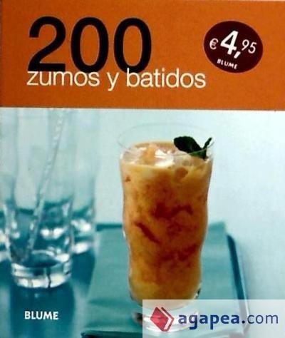 200 zumos y batidos(libro )