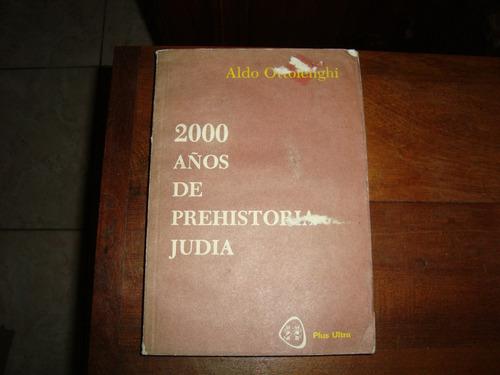 2000 años de prehistoria judia de aldo ottolenghi
