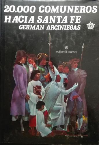 20000 comuneros hacia santafe german arciniegas 288