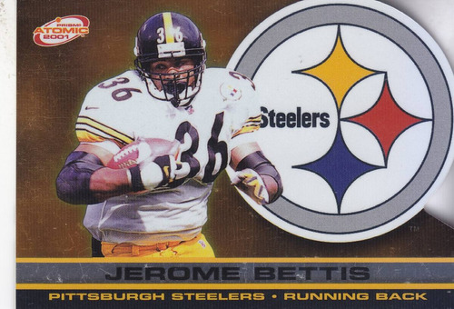 2001 prism atomic dc jerome bettis rb steelers