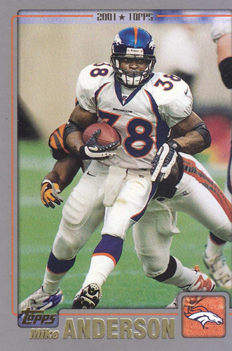 2001 topps mike anderson rb broncos
