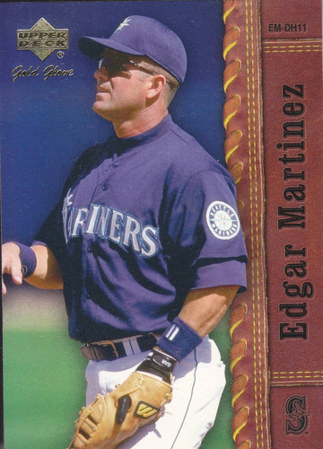 2001 upper deck gold glove edgar martinez mariners