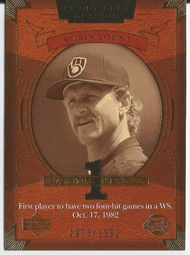 2004 ud sweet spot classic famous firsts robin yount /1982