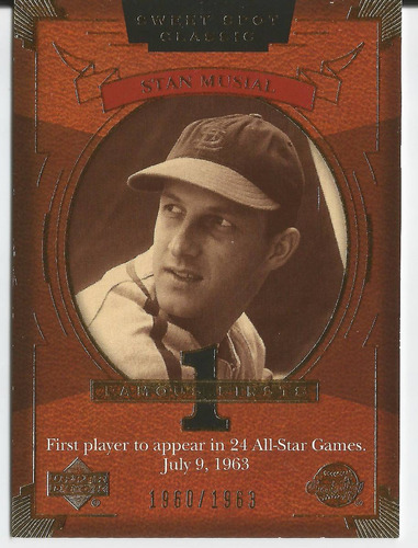 2004 ud sweet spot classic famous firsts stan musial /1963
