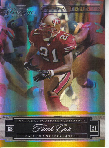 2007 prestige xtra points gold frank gore rb 49ers