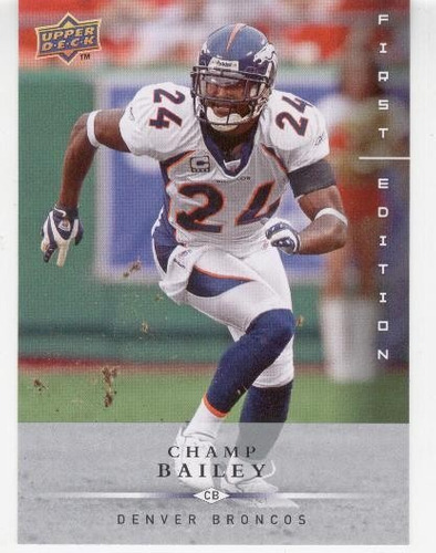 2008 ud first edition champ bailey denver broncos