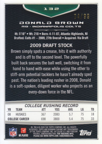 2009 bowman chrome silver rookie donald brown 4/99 rb colts