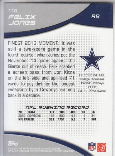 2011 topps finest base felix jones rb cowboys