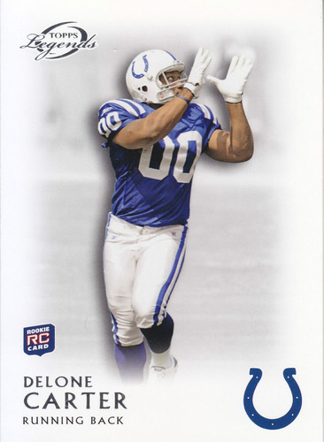 2011 topps legends base rookie delone carter rb colts