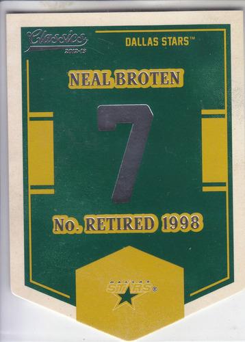 2012-13 classics banner numbers neal broten stars nhl