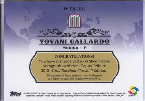 2013 topps tribute wbc autografo yovani gallardo mexico