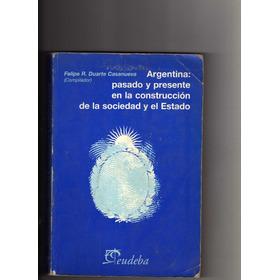 20440 Libro De Argentina Pasado Y Presente En La Constru...