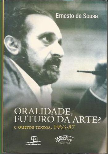 232 - literatura oralidade futuro da arte e outros textos