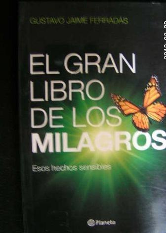 (236) el gran libro de los milagros - gustavo jaime ferradas