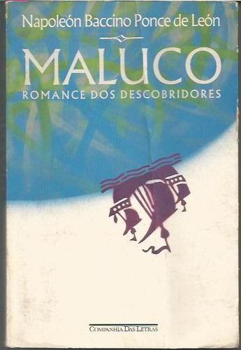 236 - literatura maluco - romance os descobridores