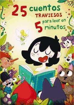 25 cuentos traviesos para leer en 5 minutos(libro infantil y