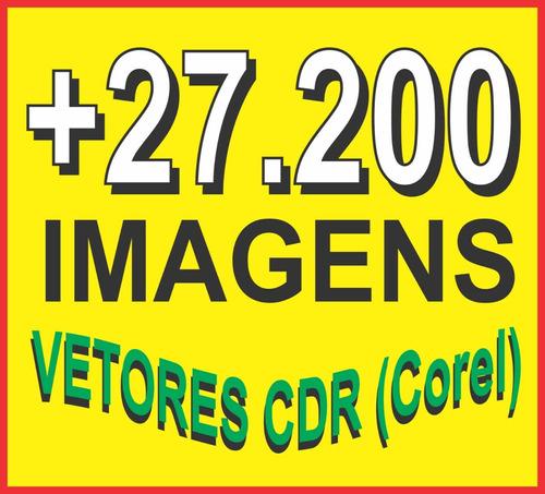 27.200 imagens em vetores cdr (x6) p/ ploter transfer etc