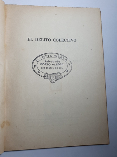 295 - el delito colectivo - 1947 - buenos aires