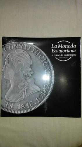 2da edicion 2017! libro de monedas de ecuador - melvin hoyos