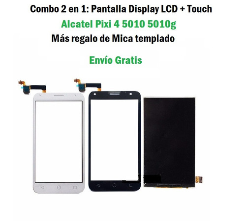 2pzas Pantalla Lcd + Touch Tactil Alcatel Pixi 4 5010