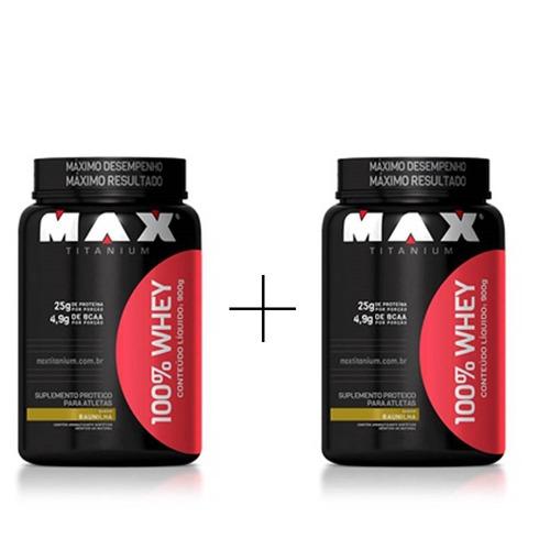 2x 100% whey protein -  max titanium 900gr pote - promoção