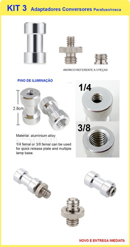 3 adaptadores 1/4 3/8 ( parafuso pino rosca iluminação )