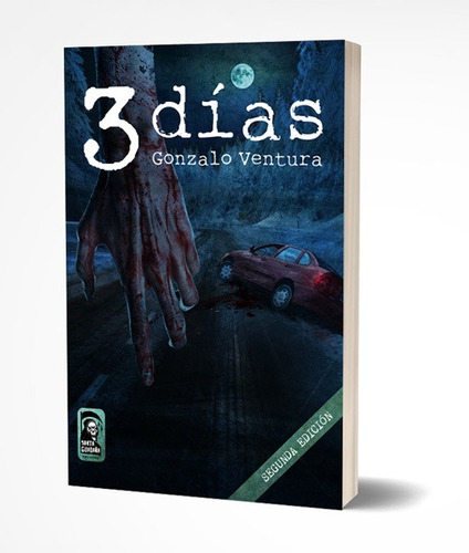3 días - una novela sobre el miedo a perder... y a encontrar