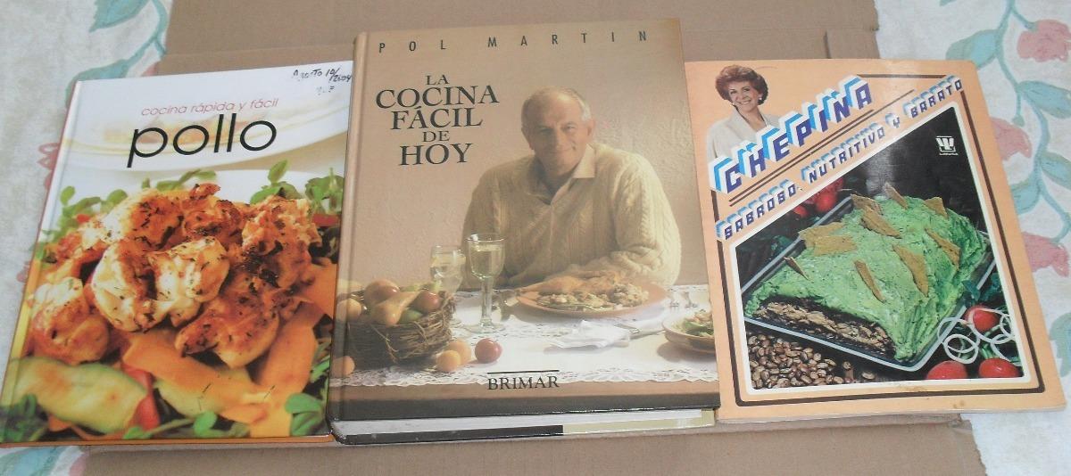 La Cocina Facil | 3 Libros La Cocina Facil De Hoy Chepina Y Pollo 250 00 En