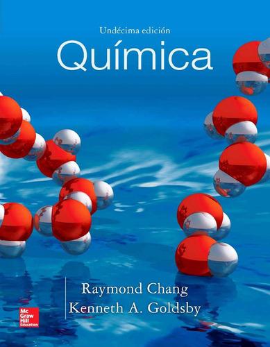 3 libros pdf quimica raymong chang 7ma, 10ma 11va edición