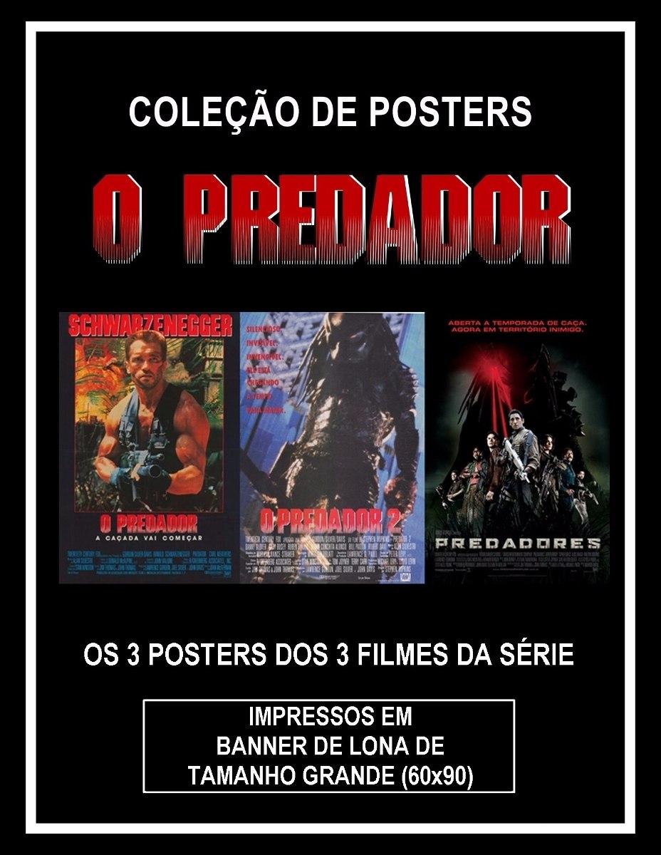 d1d85161a9d 3 Posters Grande (imp. Banner De Lona) Da Série O Predador - R  290 ...