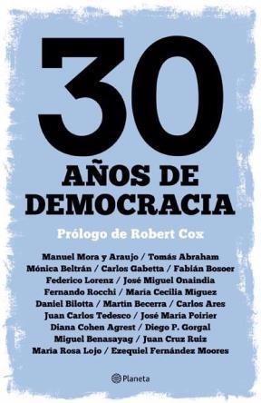 30 años de democracia , robert cox , libro