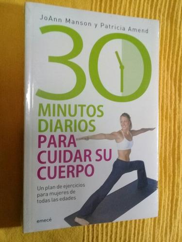 30 minutos diarios para cuidar su cuerpo manson