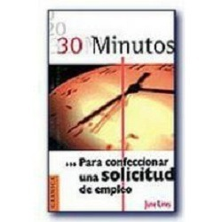 30 MINUTOS PARA CONFECCIONAR UNA SOLICIT