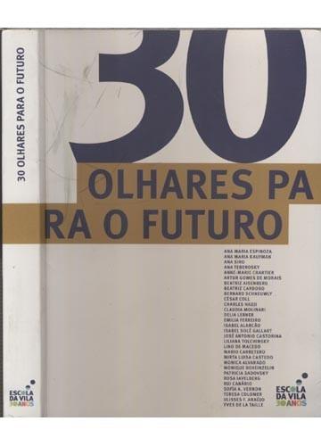 30 olhares para o futuro