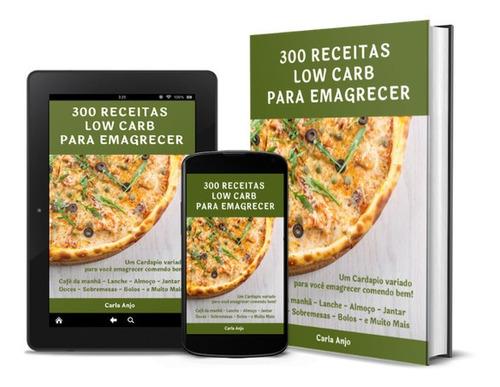 300 receitas low carb