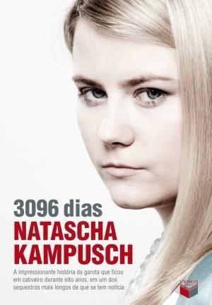 3096 dias - natascha kampuscha