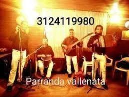 3124119980 parranda vallenata en soacha  bosa  kennedy  usme