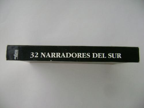 32 narradores del sur /antología de cuentistas sudamericanos