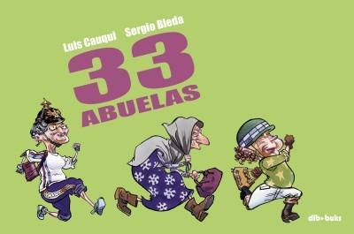 33 abuelas(libro cómic infantil y juvenil)